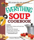 The Everything Soup Cookbook by Jeanne Hanson (Paperback, 2002)