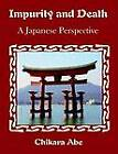 Impurity and Death: A Japanese Perspective by Chikara Abe (Paperback / softback, 2003)