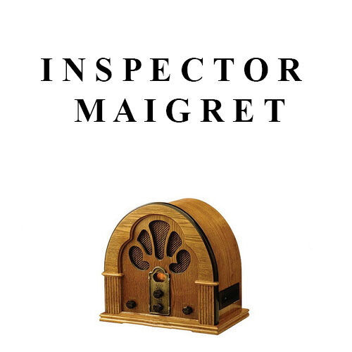 Maigret Radio Drama's Plus Rare 1938 Maigret Story