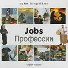 My First Bilingual Book - Jobs by Milet Publishing Ltd (Board book, 2012)