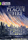 Plague and Fire: Band 11/Lime (Collins Big Cat) by HarperCollins Publishers (Paperback, 2012)