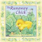 The Runaway Chick by Erica Briers (Board book, 2012)