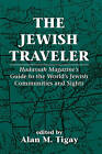 The Jewish Traveler:  Hadassah  Magazine's Guide to the World's Jewish Communities and Sights by Jason Aronson Inc. Publishers (Paperback, 1994)