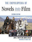 The Encyclopedia of Novels into Film by James M. Welsh, John C. Tibbetts (Paperback, 2005)