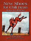 New Shoes for Chili Bean: Adventures of a Little Red Mule by Professor of Political Science Kathy Smith (Hardback, 2011)