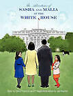 The Adventures of Sasha and Malia at the White House by P Segal, Carol A Francois (Paperback / softback, 2011)