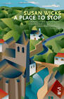 A Place to Stop by Susan Wicks (Paperback, 2012)