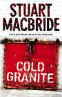 Cold Granite by Stuart MacBride (Paperback, 2005)