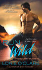 Run Wild by Lorie O'Clare (Paperback, 2012)