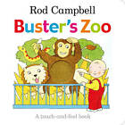 Buster's Zoo by Rod Campbell (Board book, 2012)