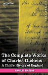 (very Good)-the Complete Works Of Charles Dickens (in 30 Volumes, Illustrated): Verlichten Van Reuma En Verkoudheid