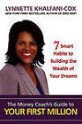 The Money Coach's Guide to Your First Million by Lynnette Khalfani-Cox (Paperback, 2011)