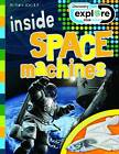 Inside Space Machines by Steve Parker (Paperback, 2012)