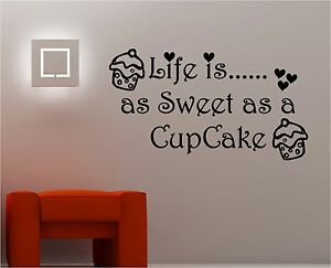 Cupcake Wall Art life is as sweet as a cupcake wall art sticker vinyl quote kitchen
