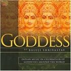 Baluji Shrivastav - Goddess (Indian Music in Celebration of Goddesses Around the World, 2010)