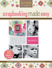 Simple Scrapbooks: Scrapbooking Made Easy by Leisure Arts (Paperback, 2005)