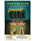 Emerald City and Other Stories by Jennifer Egan (Paperback, 2001)
