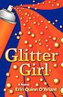 Glitter Girl by Erin Quinn O'Briant (Paperback, 2010)