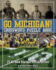 Go Michigan!: 25 All-new Football Trivia Puzzles by Brendan Emmett Quigley (Paperback, 2008)