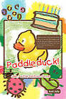 Paddleduck!: Julie, A Little Girl From Texas by Aunt Julie (Paperback, 2011)
