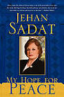 My Hope for Peace by Jehan Sadat (Paperback, 2011)
