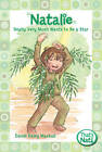 Natalie Really Very Much Wants to be a Star by Dandi Daley Mackall (Paperback, 2009)