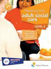 Preparing to Work in Adult Social Care Level 2 by Clare Cape, Janet McAleavy, Pat Ayling, Mark Walsh (Paperback, 2012)