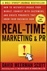 Real-Time Marketing and PR: How to Instantly Engage Your Market, Connect with Customers, and Create Products That Grow Your Business Now by David Meerman Scott (Paperback, 2012)