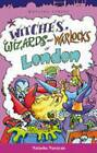 Witches Wizards and Warlockd of London by Natasha Narayan (Paperback, 2004)