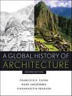 A Global History of Architecture by Vikramaditya Prakash, Mark M. Jarzombek (Hardback, 2011)