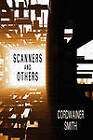 Scanners and Others: Three Science Fiction Stories by Cordwainer Smith (Paperback, 2010)