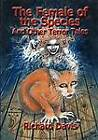 The Female of the Species And Other Terror Tales by David A. Sutton, Richard Davis (Paperback, 2012)