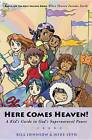 Here Comes Heaven: A Kid's Guide to God's Supernatural Power by Bill Johnson, Michael Seth (Paperback, 2007)
