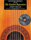 Guitar Music from the Student Repertoire by John Mills (Paperback)