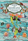 Memoir of a Wannabe Latina: A Latin American Love Song for My Sons by Anne Kirchheimer (Paperback / softback, 2010)