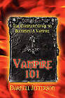Vampire 101: The Complete Guide to Becoming a Vampire by Darnell Jefferson (Paperback / softback, 2010)