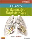 Workbook for Egan's Fundamentals of Respiratory Care by Robert M. Kacmarek, Stephen F. Wehrman (Paperback, 2012)