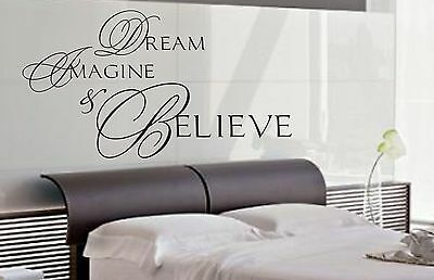 Dream Imagine & Believe wall art sticker quote Living room/ Kitchen/ Bedroom-084