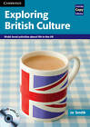 Exploring British Culture with Audio CD: Multi-level Activities About Life in the UK by Jo Smith (Mixed media product, 2012)