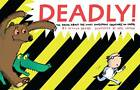 Deadly!: The Truth About the Most Dangerous Creatures on Earth by Nicola Davies (Hardback, 2012)