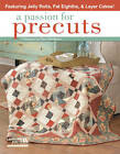 A Passion for Precuts by Pamela K. McMahon (Paperback, 2012)