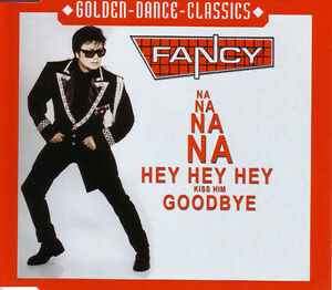 Maxi-CD-Fancy-Na-NA-Hey-hey-Kiss-Him-lui-Goodbye