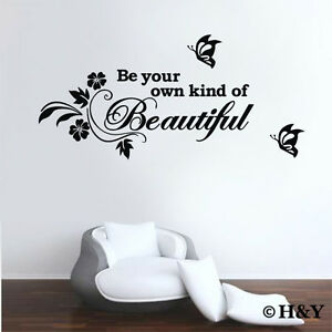 Be Your Own Kind Of Beautiful Wall Art be your own kind of beautiful ~ removable wall art sticker quote