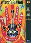 World Guitar: Guitarist's Guide to the Traditional Styles of Cultures Around the World by Greg Herriges (Mixed media product, 2006)