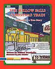 The Willow Falls Christmas Train by William Trombello, John Schuller (Paperback / softback, 2009)