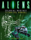 Aliens: Colonial Marines Technical Manual by Lee Brimmicombe-Wood (Paperback, 2012)