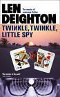 Twinkle Twinkle Little Spy by Len Deighton (Paperback, 2012)