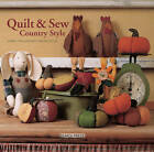 Quilt & Sew Country Style by Anne-Pia Godske Rasmussen (Hardback, 2012)