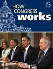 How Congress Works by CQ Press (Paperback, 2013)