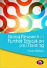 Doing Research in Further Education and Training by Susan Wallace (Paperback, 2013)